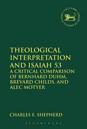 Theological Interpretation and Isaiah 53