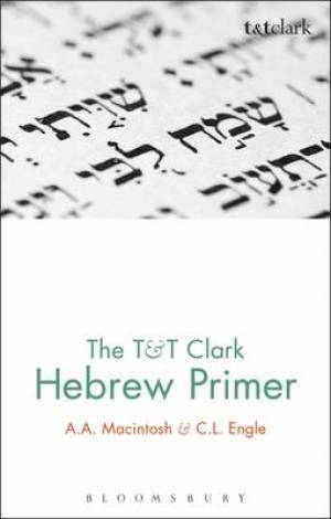 The T&T Clark Hebrew Primer