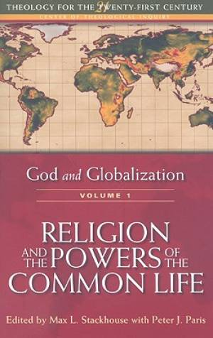 God and Globalization Volume 1