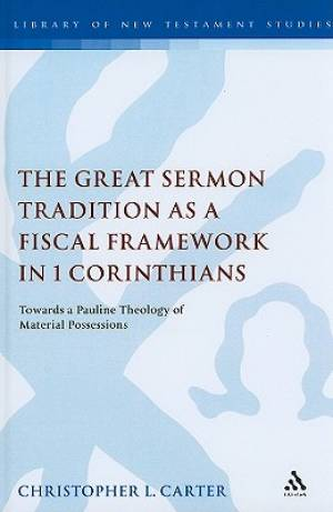 Great Sermon Tradition as a Fiscal Framework in 1 Corinthian