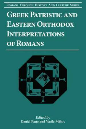 Greek Patristic and Eastern Orthodox Interpretations of Roma