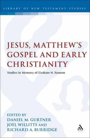 Jesus, Matthew's Gospel and Early Christianity