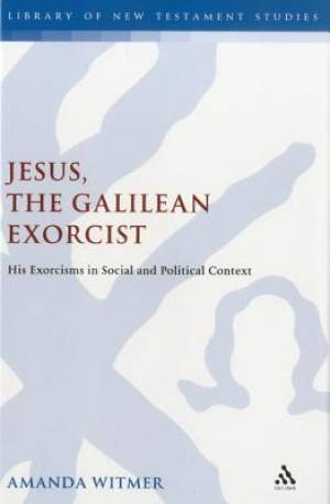 Jesus, the Galilean Exorcist