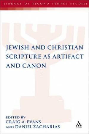 Jewish and Christian Scripture as Artifact and Canon