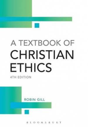 A Textbook of Christian Ethics
