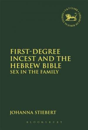 First-Degree Incest and the Hebrew Bible