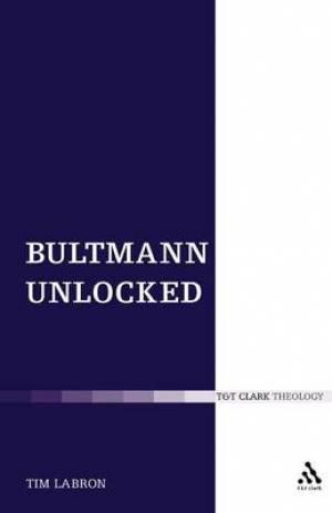 Bultmann Unlocked