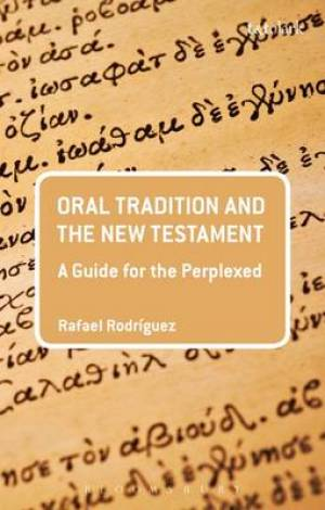 Oral Tradition and the New Testament