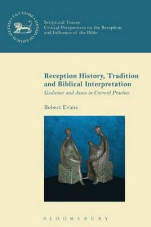 Reception History, Tradition and Biblical Interpretation