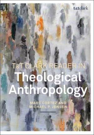 Theological Anthropology: A Reader
