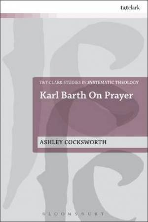 Karl Barth on Prayer