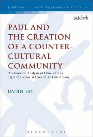Paul and the Creation of a Counter-Cultural Community