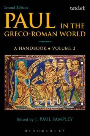 Paul in the Greco-Roman World: A Handbook