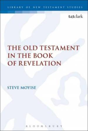 The Old Testament in the Book of Revelation