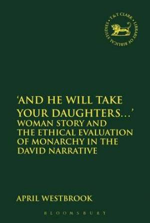 And He Will Take Your Daughters...