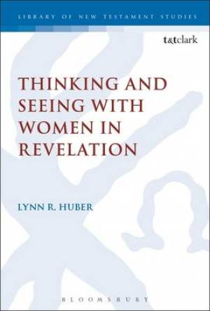 Thinking and Seeing with Women in Revelation