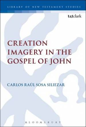 Creation Imagery in the Gospel of John