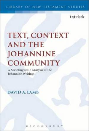 Text, Context and the Johannine Community