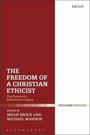 The Freedom of a Christian Ethicist