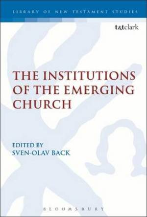 The Institutions of the Emerging Church