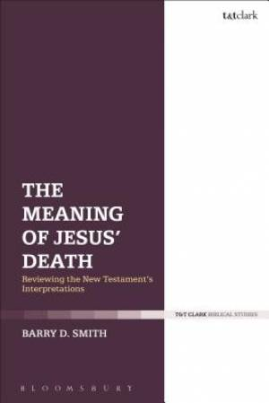 The Meaning of Jesus' Death