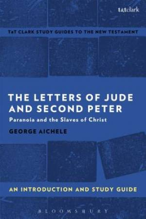 The Letters of Jude and Second Peter: an Introduction and Study Guide