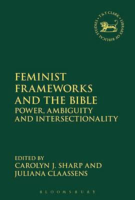 Feminist Frameworks and the Bible
