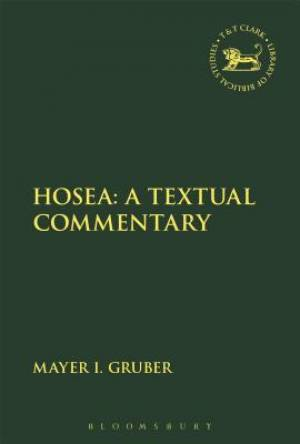 Hosea: A Textual Commentary