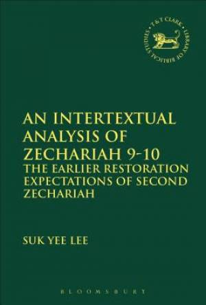 An Intertextual Analysis of Zechariah 9-10