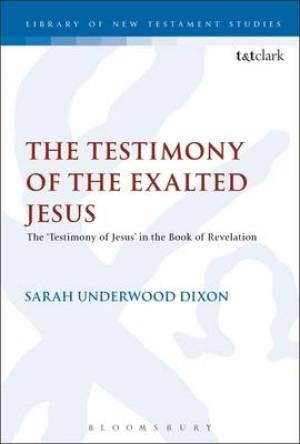 The Testimony of the Exalted Jesus