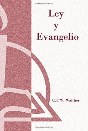 Ley Y Evangelio (Law And Gospel)