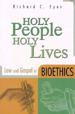 Holy People, Holy Lives