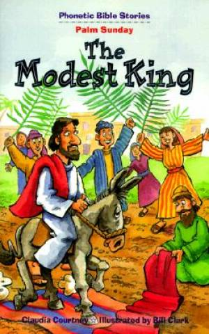 Modest King   Phonetic Bible Stories, The
