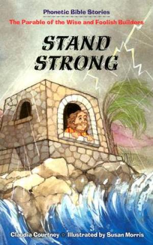 Stand Strong   Phonetic Bible Stories