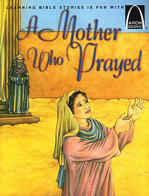 Mother Who Prayed