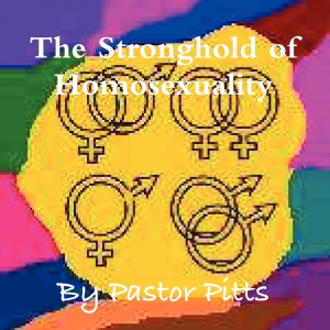 The Stronghold of Homosexuality