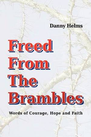 Freed From The Brambles