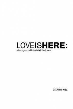 Love Is Here