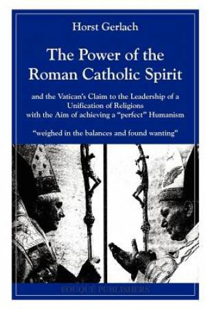 The Power of the Roman Catholic Spirit