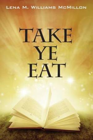 Take Ye Eat
