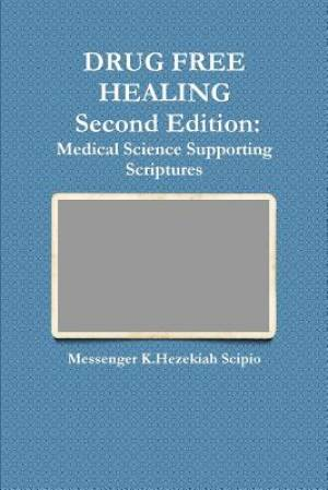 Drug Free Healing Second Edition