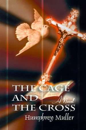 The Cage and the Cross