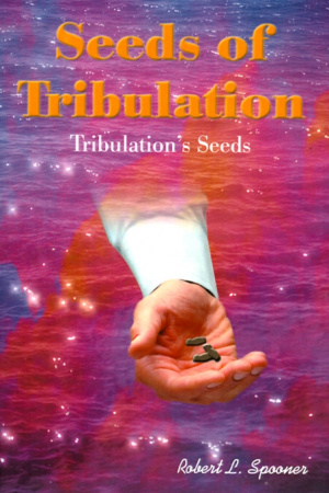 Seeds of Tribulation