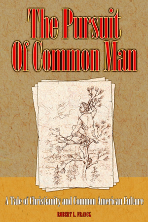 The Pursuit of Common Man