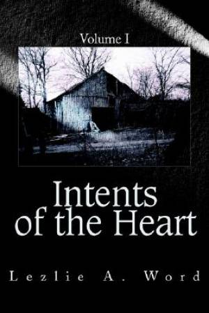 Intents of the Heart