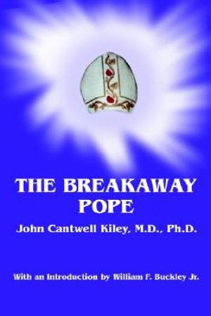 The Breakaway Pope