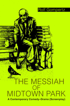 The Messiah of Midtown Park