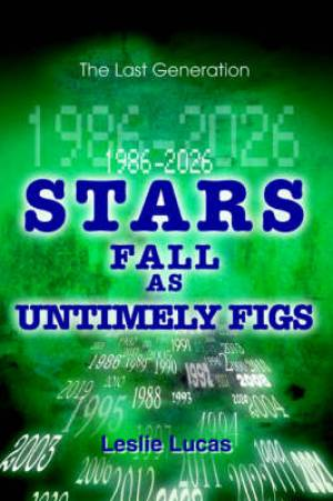 1986-2026 Stars Fall as Untimely Figs