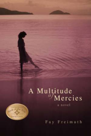 A Multitude of Mercies