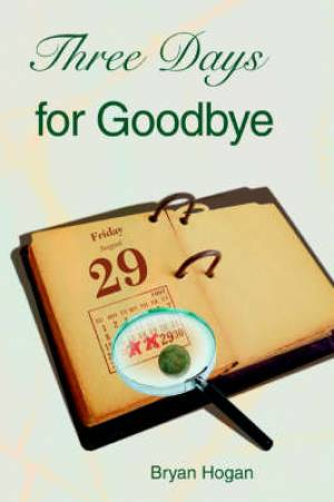 Three Days for Goodbye